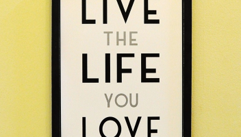 6 simple steps to live a life you love