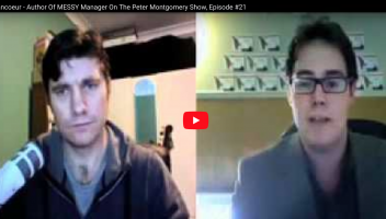 Jean-Guy Francoeur Interview - Author Of MESSY Manager, Episode #21 On The Peter Montgomery Show