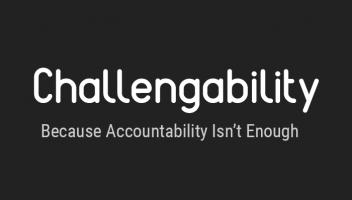 Challengability Because Accountability Isn't Enough