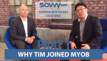 Exclusive interview with MYOB's CEO Tim Reed - the man behind the accounting software giant