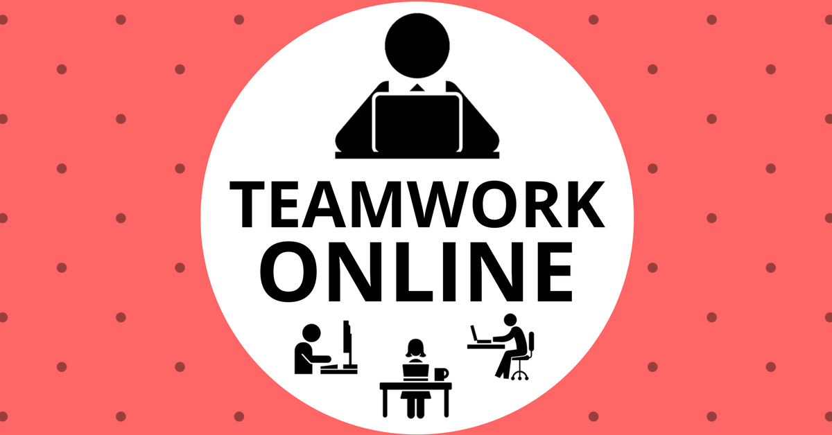 Teamwork Online: The Ultimate Guide to Building a High Performance Remote Team