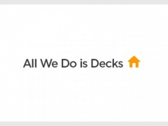 All We Do Is Decks
