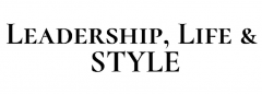 Leadership, Life and Style