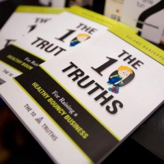 The Ten Truths for Raising a Healthy Bouncy Business (FREE eBook or AudioBook)