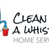 Clean As A Whistle Home Services